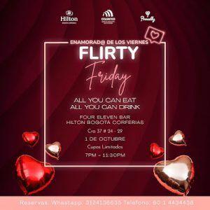 Este viernes FLIRTY FRIDAY un evento con comidas y bebidas ilimitadas para celebrar orgullosos y felices la diversidad, el Amor y la Amistad #FlirtyFriday #AllYouCanEat #AllYouCanDrink